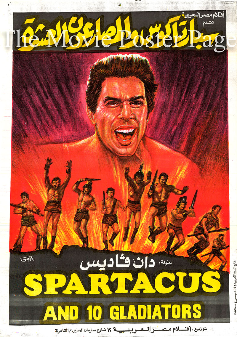 Pictured is an Egyptian promotional poster for an undated rerelease of the 1964 Nick Nostro film Spartacus and the 10 Gladiators, starring Dan Vadis as Gladiator Roccia.