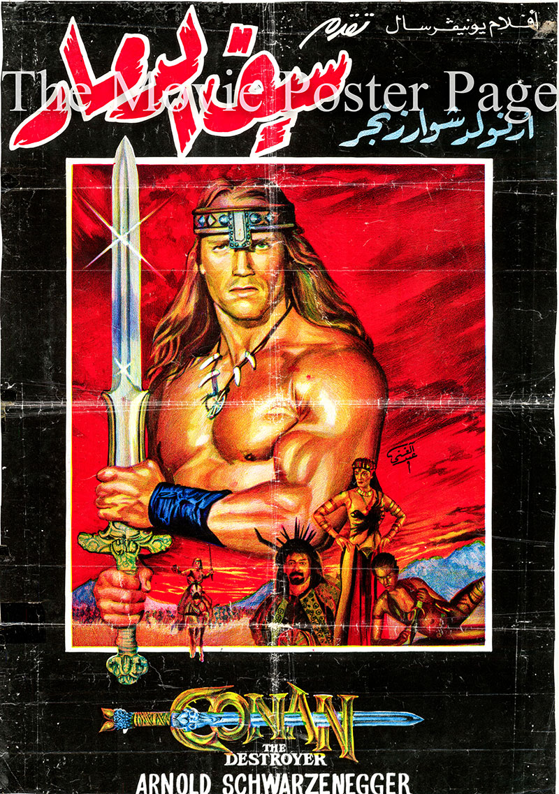 Pictured is an Egyptian promotional poster for the 1984 Richard Fleischer film Conan the Destroyer starring Arnold Schwarzennegger as Conan.