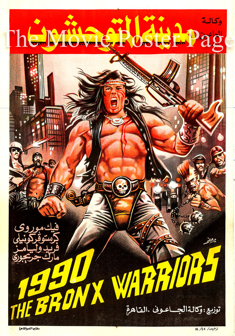 Pictured is an Egyptian promotional poster for a 1984 rerelease of the 1982 Enzo G. Castellari film The Bronx Warriors, starrng Vic Morrow.
