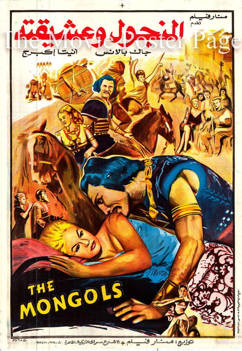 Pictured is an Egyptian promotional poster for a 1986 rerelease of the 1961 Andre De Toth and Leopoldo Savona film The Mongols, starring Jack Palance.