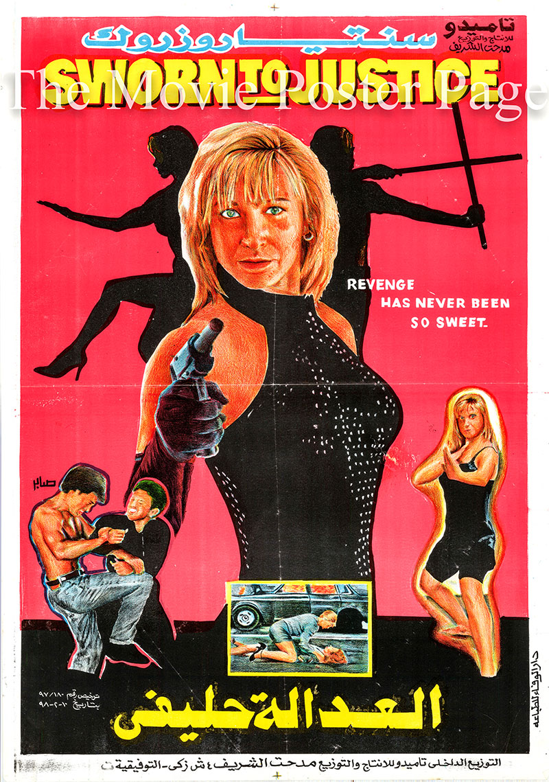 Pictured is an Egyptian promotional poster for the 1996 Paul Maslak film Sworn to Justice, starring Cynthia Rothrock.