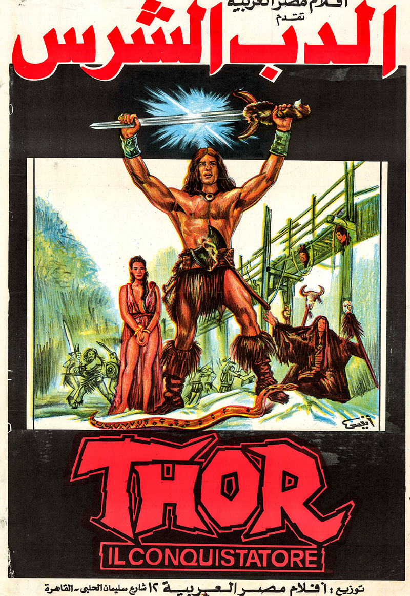 Pictured is an Egyptian promotional poster for the 1983 Tonino Ricci film Thor the Conqueror, starring Bruno Minniti (Conrad Nichols) as Thor.