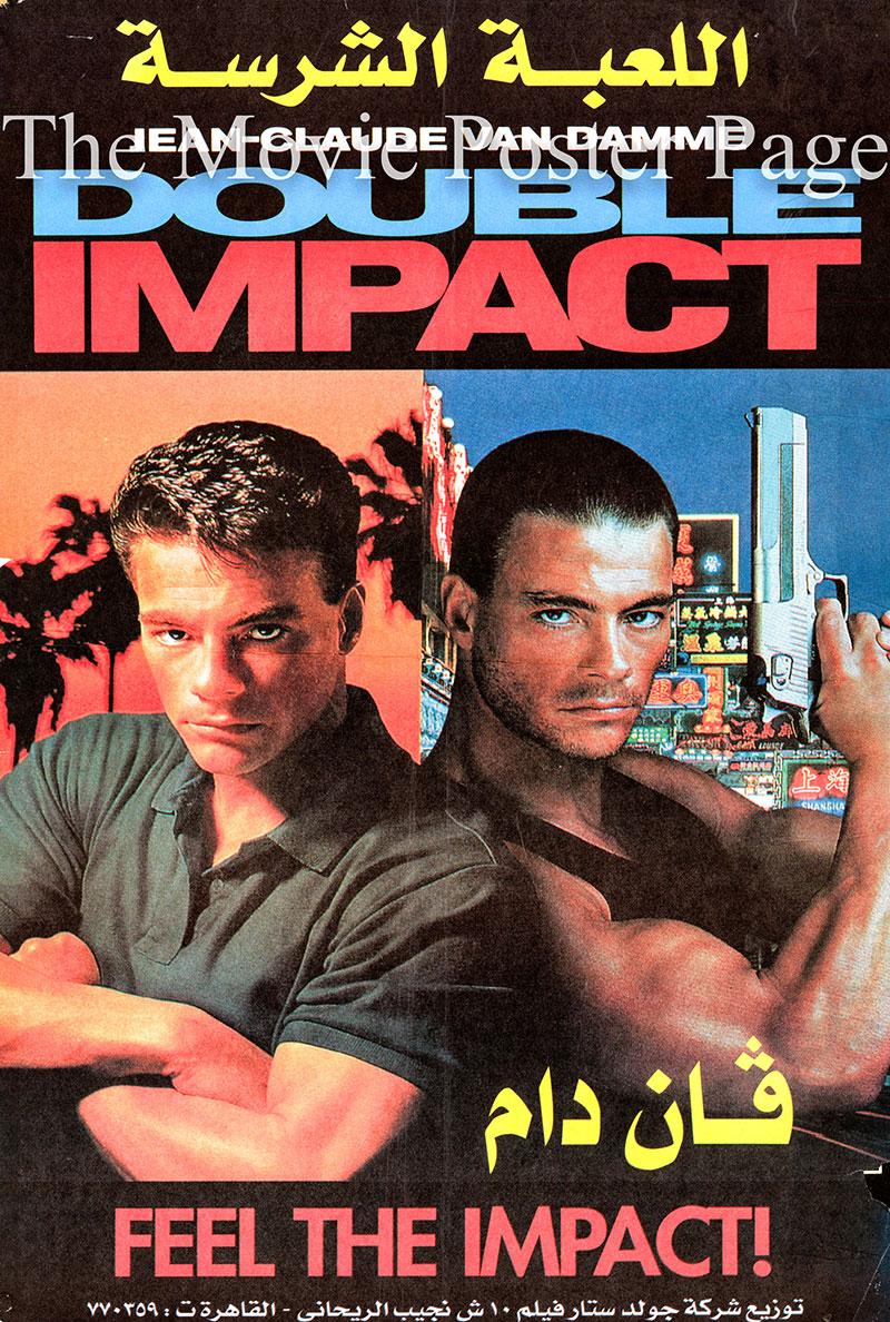Pictured is an Egyptian promotional poster for the 1991 Sheldon Lettich film Double Impact, starring Jean-Claude Van Damme.