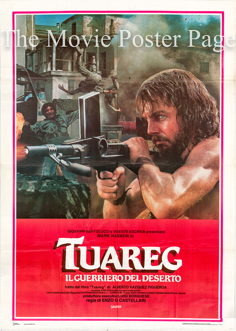 Pictured is an Italian 2-sheet promotional poster for the 1984 Enzo G. Castellari film Tuareg starring Mark Harmon.