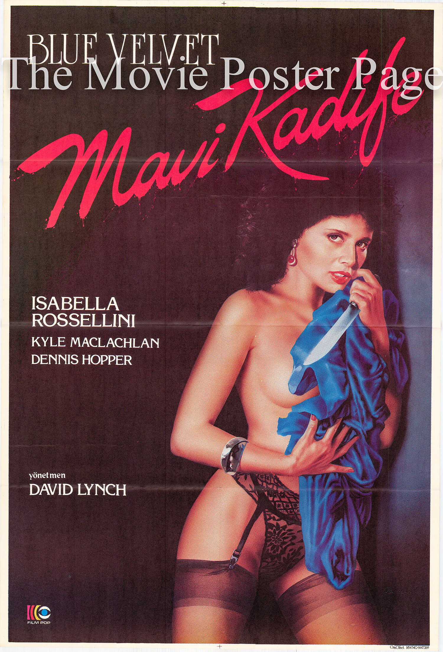 Pictured is a Turkish promotional poster for the 1986 David Lynch film Blue Velvet starring Isabella Rossellini.