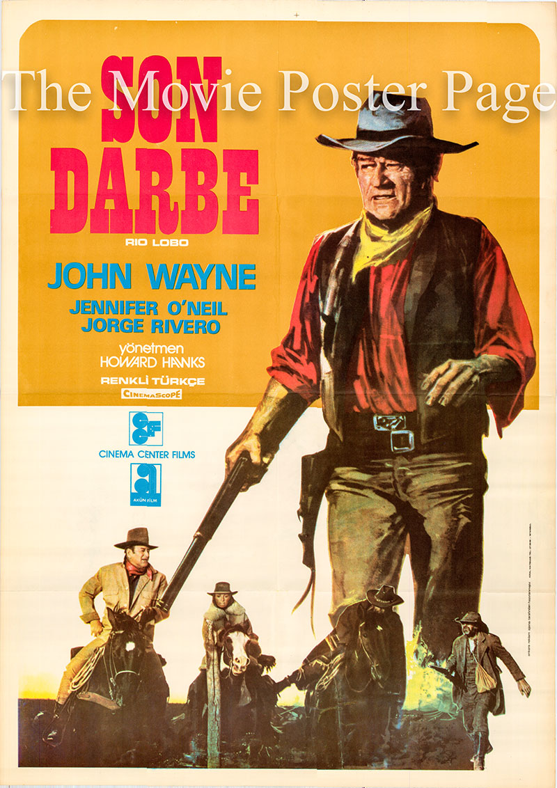 Pictured is a Turkish one-sheet poster for the 1970 Howard Hawks film Rio Lobo starring John Wayne as Colonel Cord McNally.