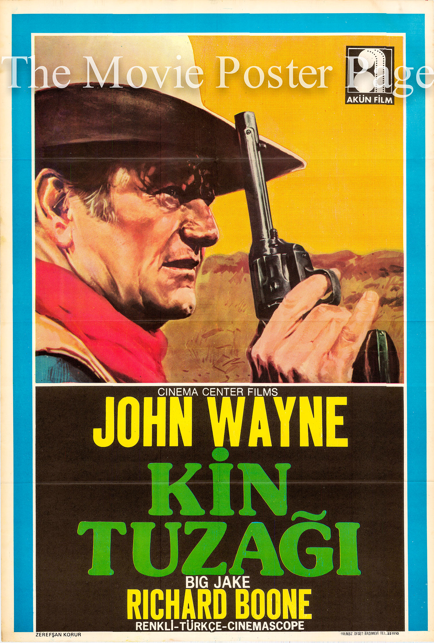 Pictured is a Turkish one-sheet poster for the 1971 George Sherman and John Wayne film Big Jake starring John Wayne as Jacob McCandles.