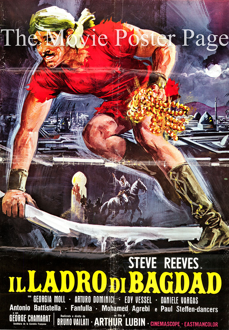 Pictured is an Italian one-sheet poster for the 1961 Arthur Lubin and Bruno Vailati film The Thief of Baghdad starring Steve Reeves as Karim.