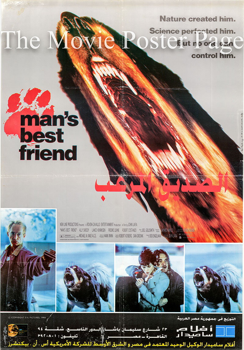 Pictured is an Egyptian promotional poster for the 1993 John Lafia film Mans Best Friend starring Ally Sheedy.