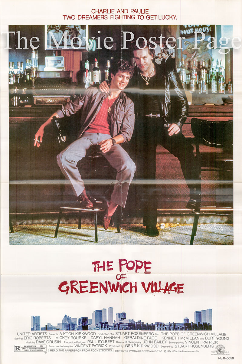Pictured is a US one-sheet poster for the 1984 Stuart Rosenberg film The Pope of Greenwich Village starring Eric Roberts.