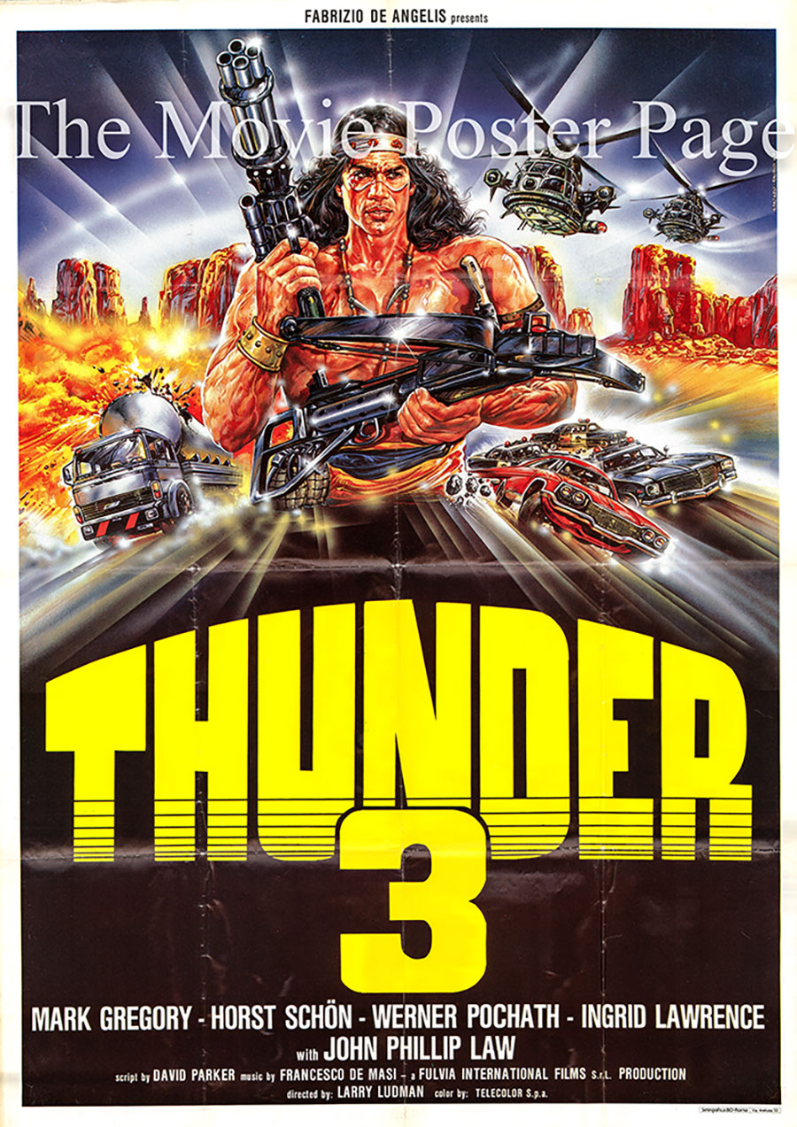 Pictured is an Italian two-sheet poster for the 1988 Fabrizio De Angelis film Thunder III starring Mark Gregory as Thunder.