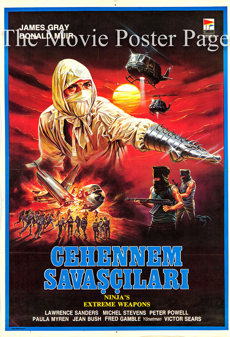 Pictured is a Turkish promotional poster for the 1987 Godfrey Ho film Ninja Extreme Weapons starring James Gray.