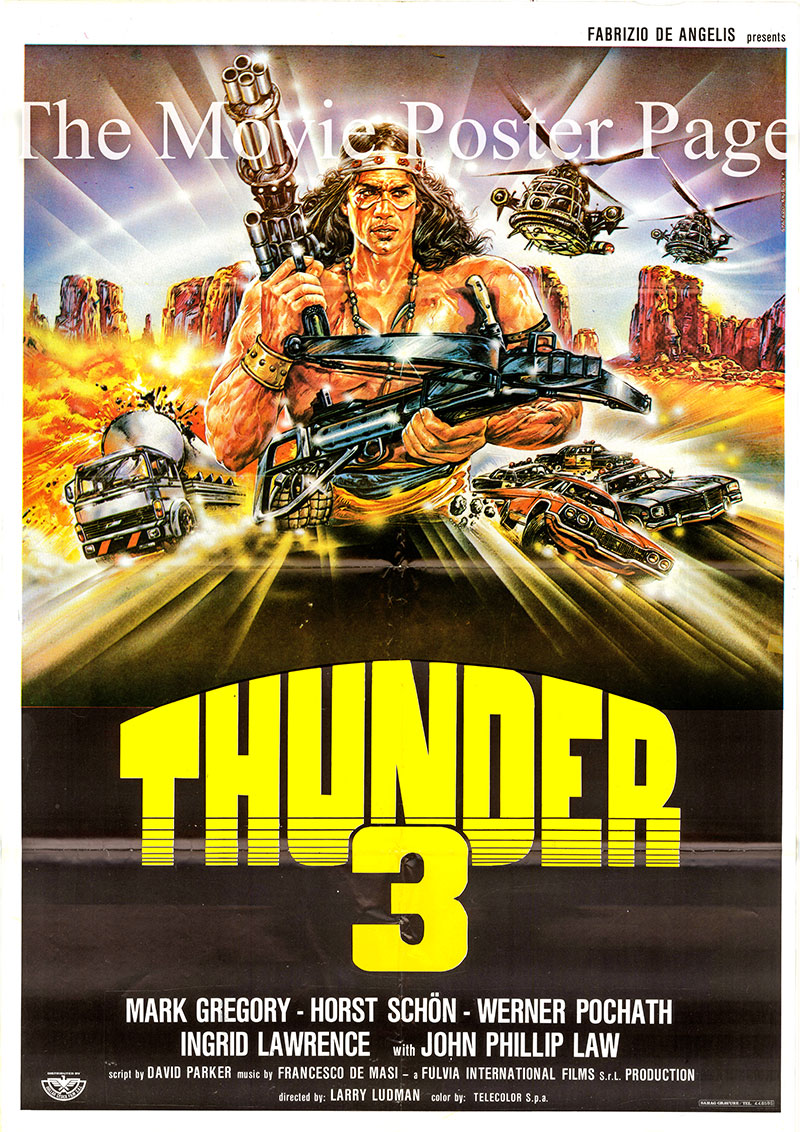 Pictured is an Lebanese one-sheet poster for the 1988 Fabrizio De Angelis film Thunder III starring Mark Gregory as Thunder.