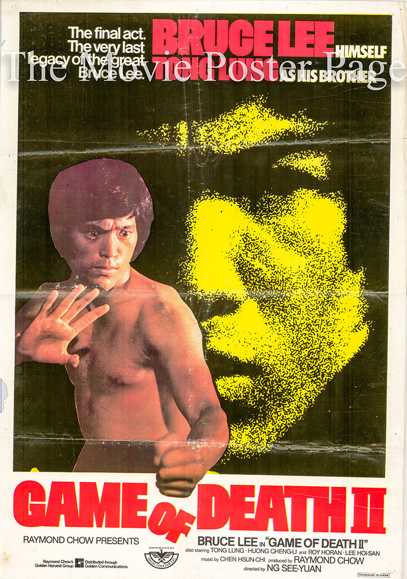 Pictured is a Lebanese one-sheet poster for the 1981 See-Yuen Ng film Game of Death II starring Bruce Lee as Billy Lo.
