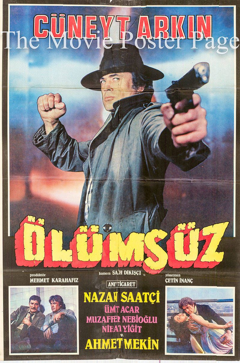 Pictured is a Turkish one-sheet poster for the 1982 Cetin Inanc film Olumsuz starring Cuneyt Arkin.