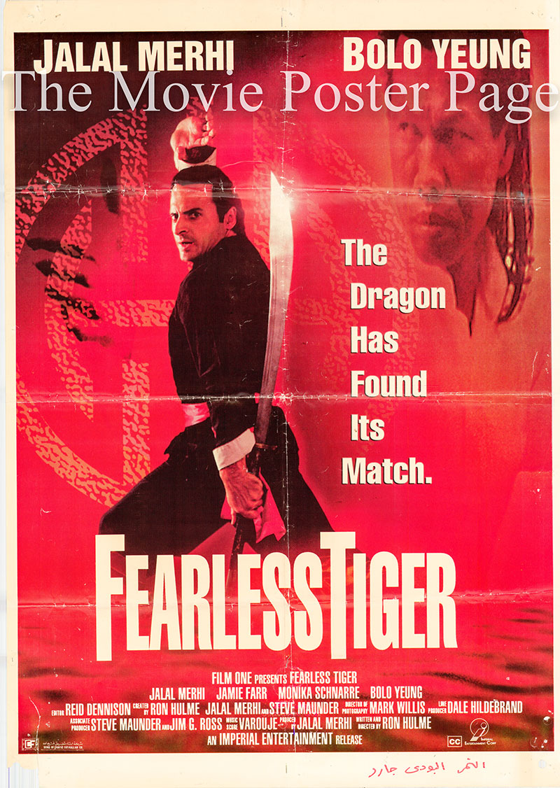 Pictured is a Lebanese poster for the 1991 Ron Hulme film Fearless Tiger starring Jalal Merhi.