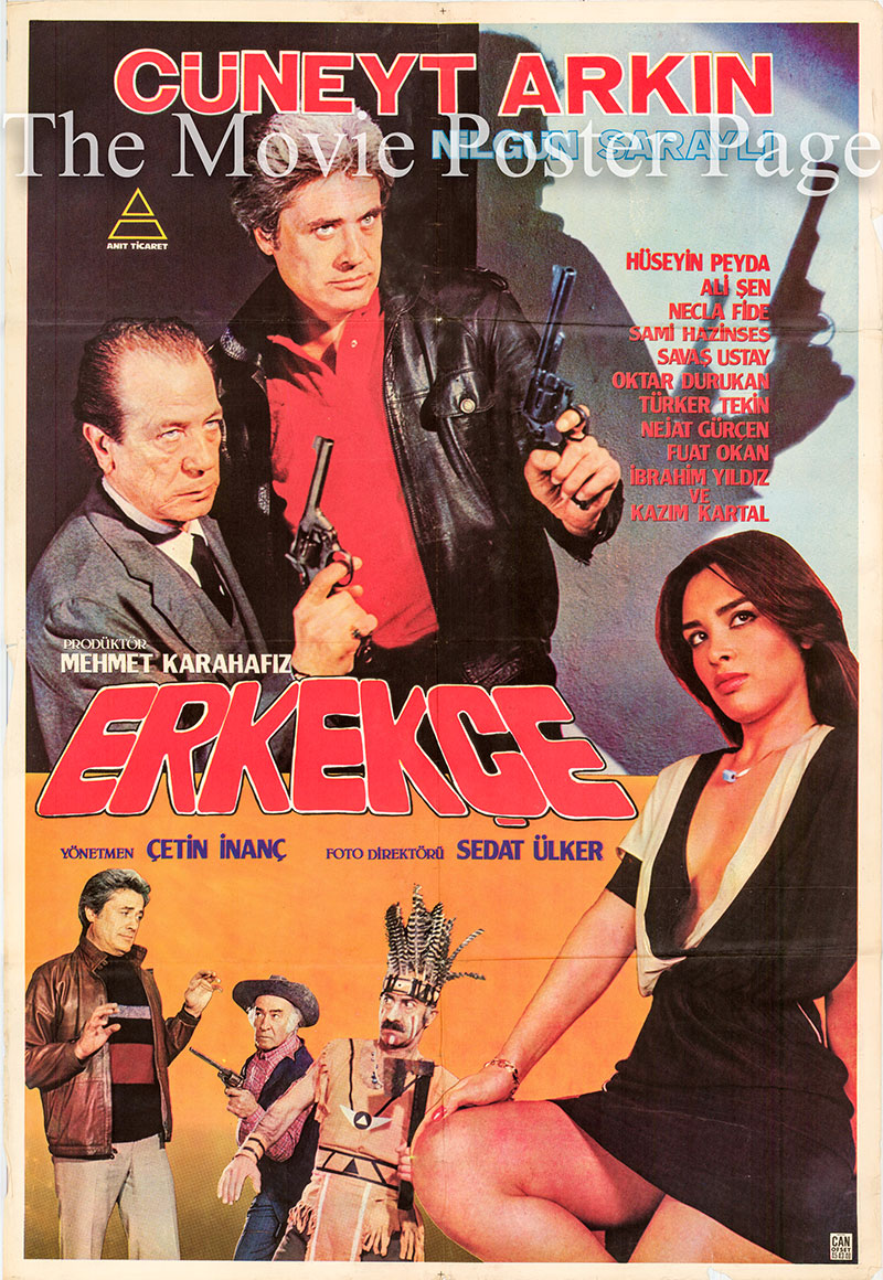 Pictured is a Turkish poster for the 1983 Cetin Inanc film Erkekce starring Cuneyt Arkin.