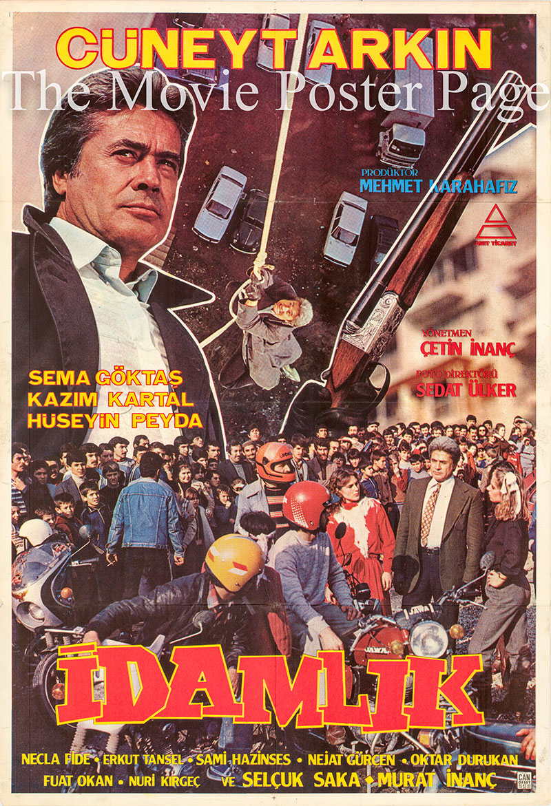 Pictured is a Turkish one-sheet poster for the 1983 Cetin Inanc film Idamlik starring Cuneyt Arkin.