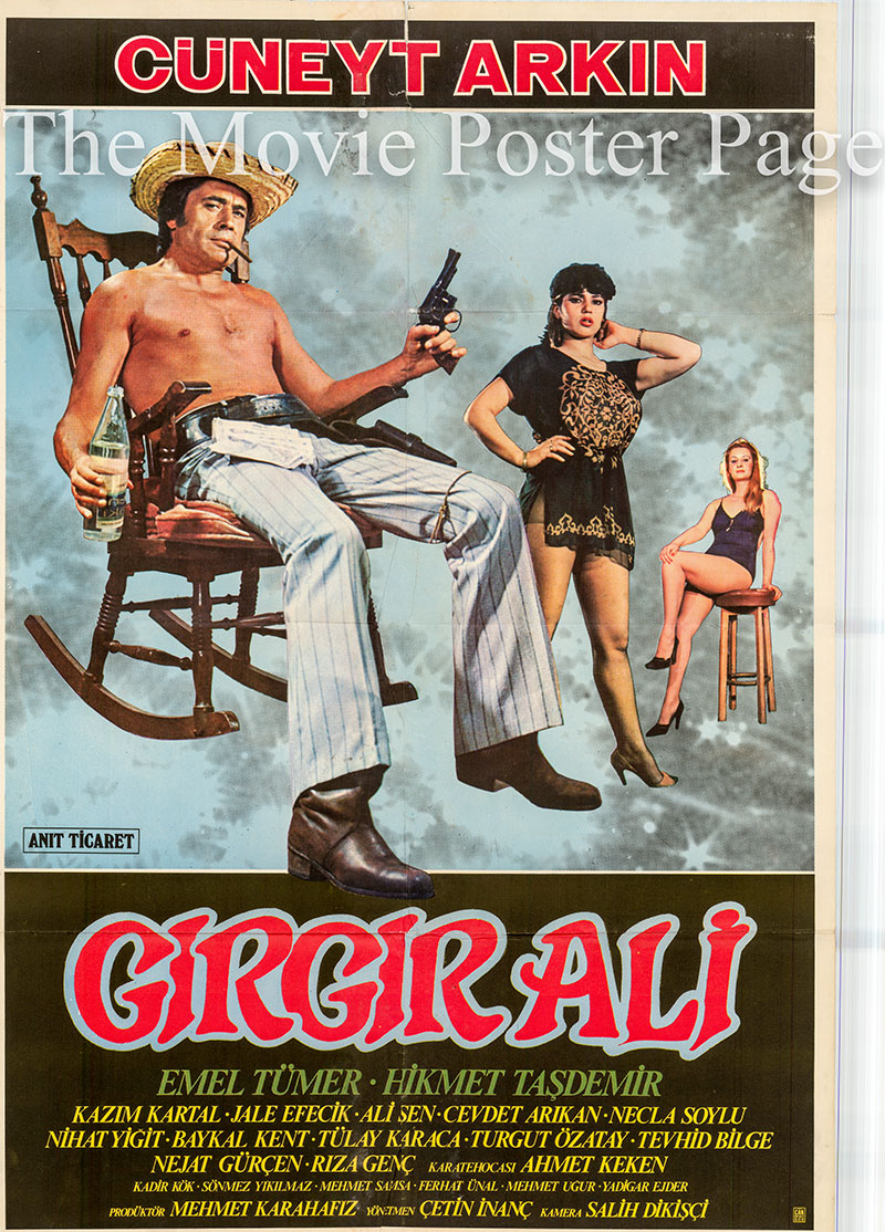 Pictured is a Turkish one-sheet poster for the 1982 Cetin Inanc film Girgir Ali starring Cuneyt Arkin.