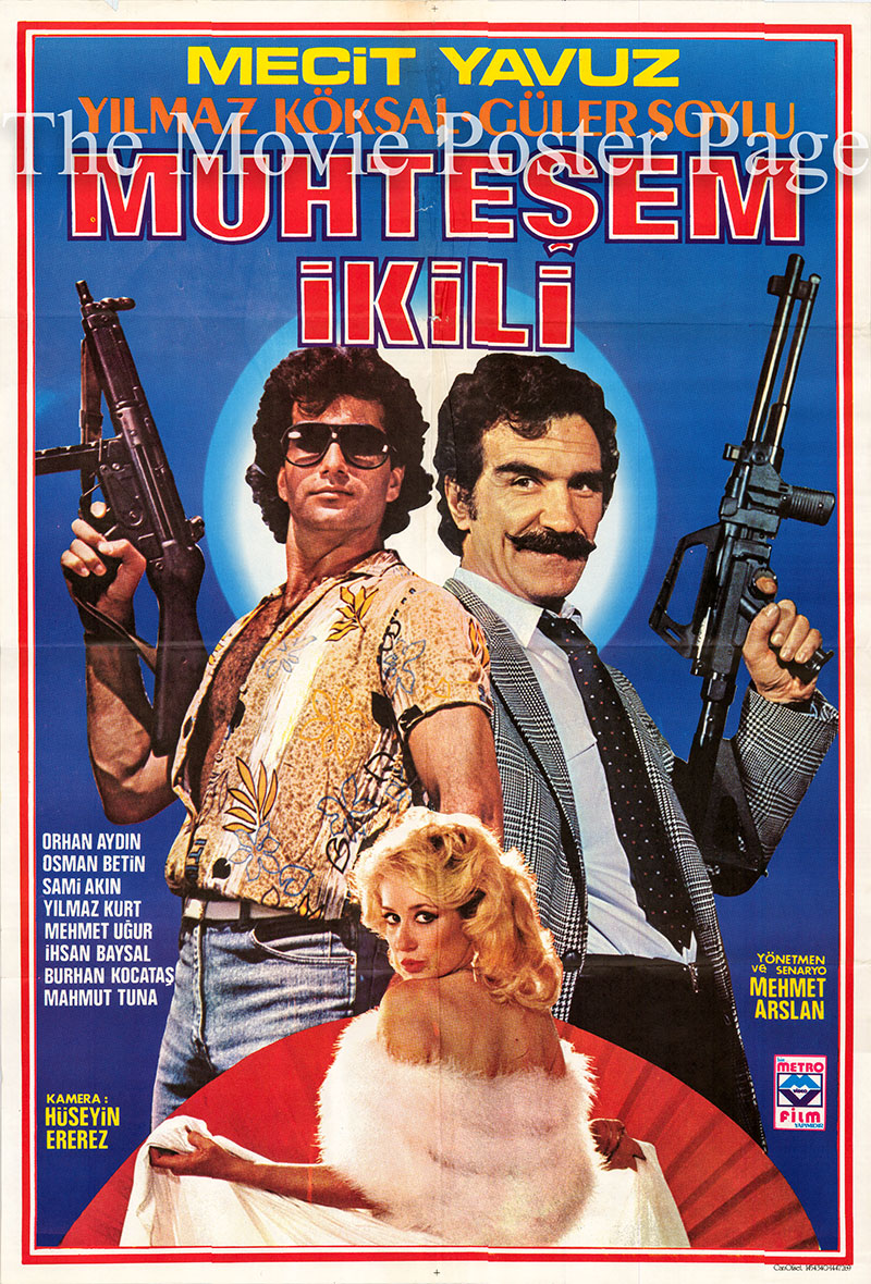 Pictured is a Turkish one-sheet poster for the 1986 Mehmet Arslan film Muhtesem Ikili starring Mecit Yavuz.