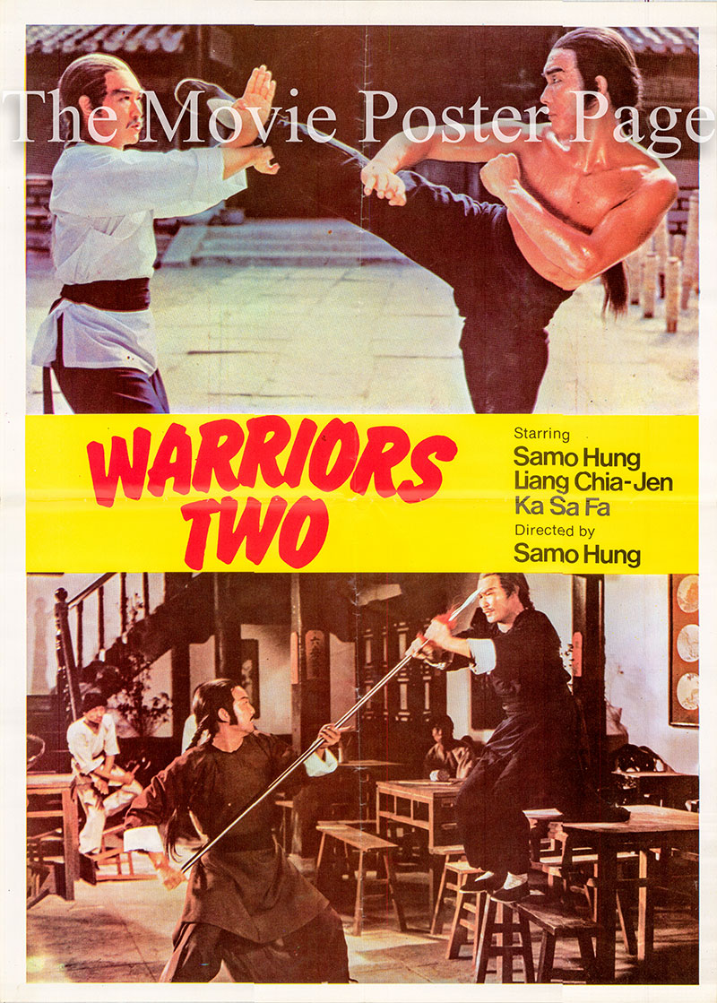Pictured is a Hong Kong poster for the 1978 Sammo Hung film Warriors Two starring Sammo Hung Kam-Bo.