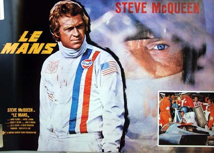 Pictured is a commercial promotional poster for the 1971 Lee H. Katzin film Le Mans, starring Steve McQueen.