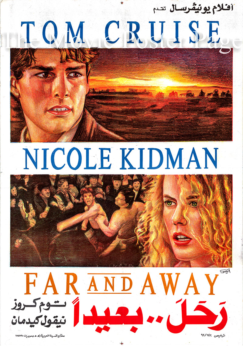 Pictured is an Egyptian promotional poster for the 1992 Ron Howard film Far and Away starring Tom Cruise and Nicole Kidman.
