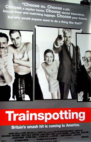 Pictured is a reprint of a US promotional one-sheet poster for the 1996 Danny Boyle film Trainspotting starring Ewan McGregor as Renton.