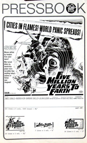 Pictured is a press book for the Hammer Productions film by Roy Ward Baker Five Million Years to Earth starring James Donald as Dr. Mathew Roney.
