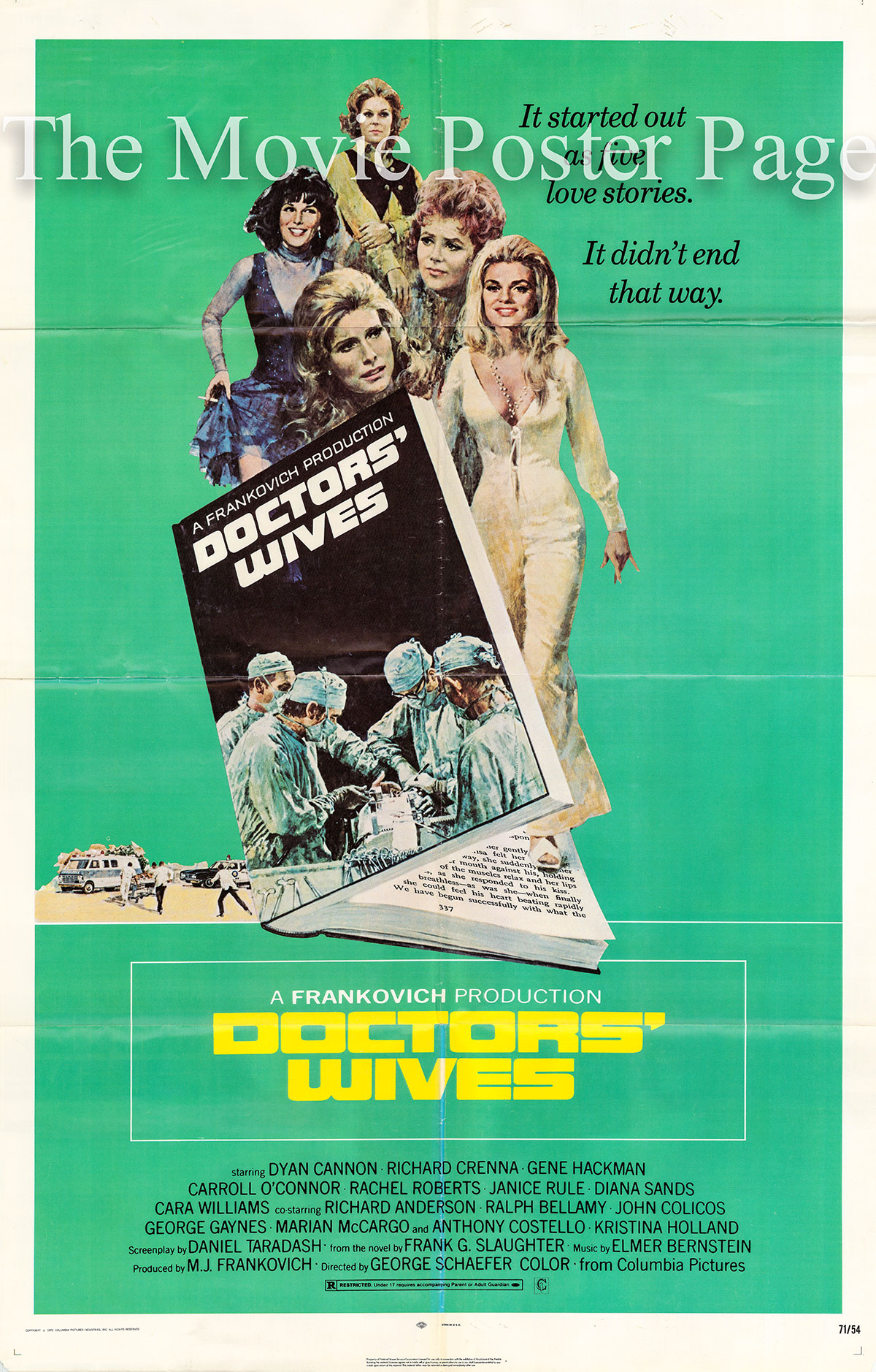Pictured is a US promotional poster for the 1971 George Schaefer film Doctors Wives starring Dyan Cannon as Lorrie Dellman.
