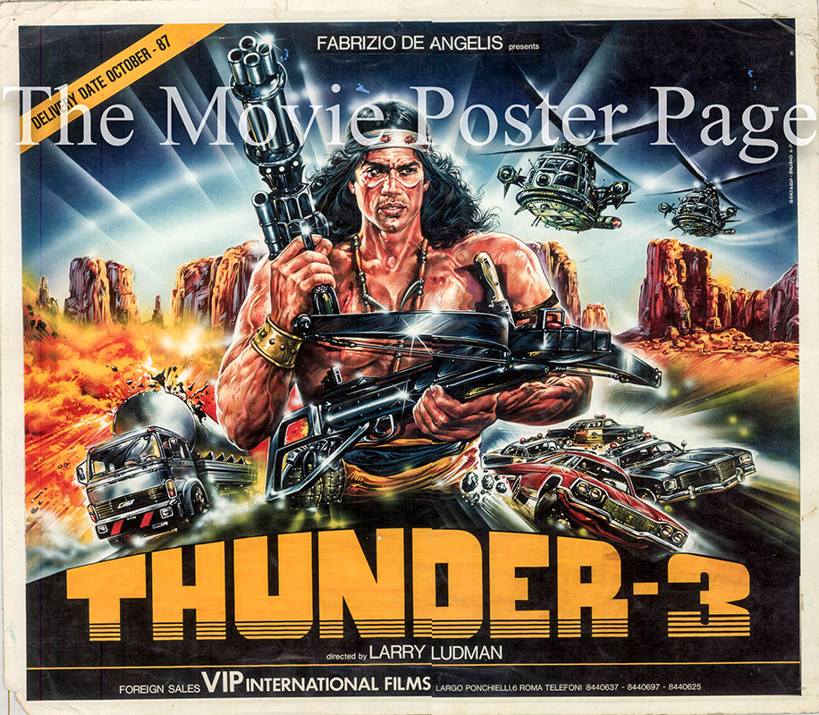 Pictured is an Italian lobby card for the 1988 Larry Ludman film Thunder III starring Mark Gregory.
