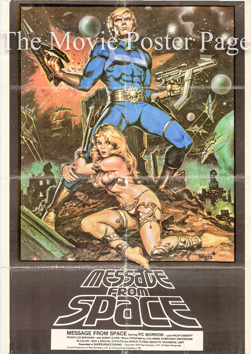 Pictured is an Italian promotional poster for the 1978 Kinji Fukasaku film Message from Space starring Sonny Chiba and Vic Morrow.