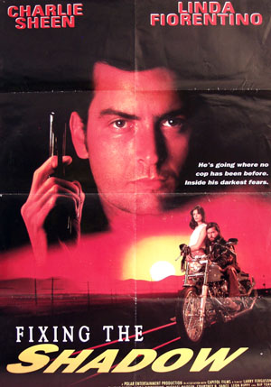 Fixing the Shadow (1992) - (Charlie Sheen) soundtrack ...