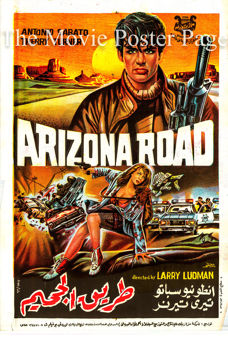 Pictured is an Egyptian promotional poster for the a 1993 rerelease of the 1991 Febrizio De Angelis film Arizona Road, starring Antonio Sabato.