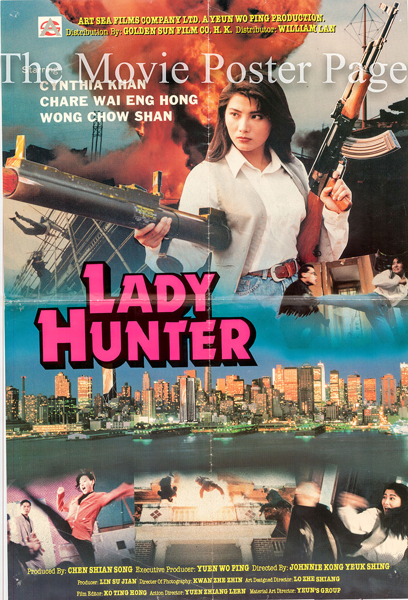 Pictured is a Hong Kong poster for the 1992 Johnnie Kong Yeuk Shing film Lady Hunter starring Cynthia Khan as Yang Ching.