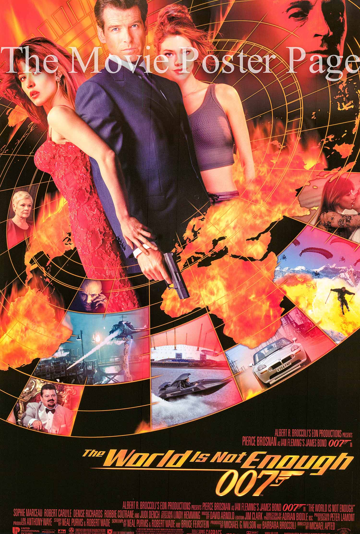 Pictured is an international  promotional poster for the 1999 Michael Apted film the World is Not Enough starring Pierce Brosnan as James Bond.
