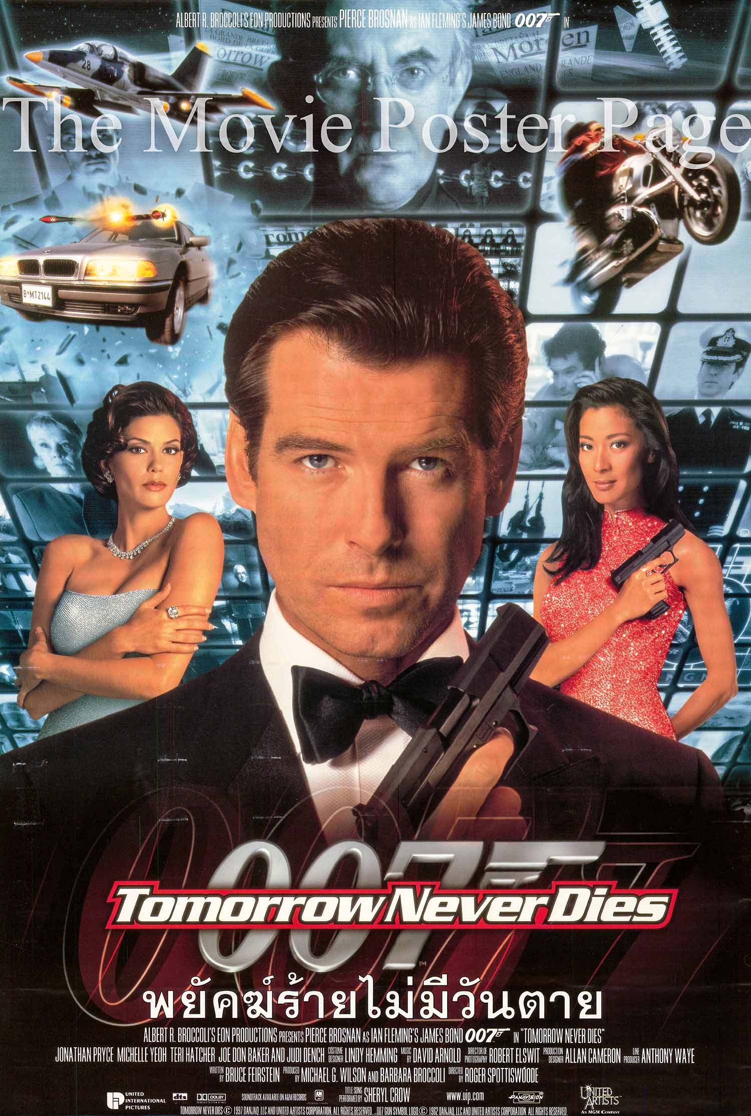 Pictured is a Thai promotional poster for the 1997 Roger Spottiswoode film Tomorrow Never Dies
