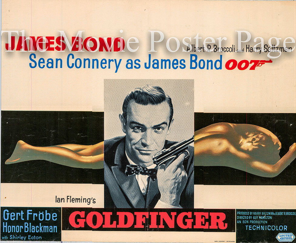 Pictured is a Belgian promotional poster for the 1964 Guy Hamilton film Goldfinger starring Sean Connery as James Bond.