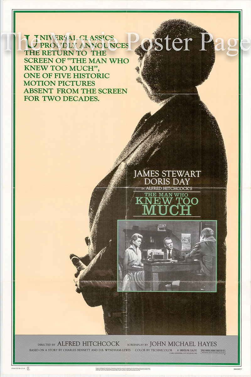 Pictured is a US promotional one-sheet poster for a 1983 rerelease of the 1956 Alfred Hitchcock film The Man Who Knew Too Much starring James Stewartas Dr. Benjamin McKenna.
