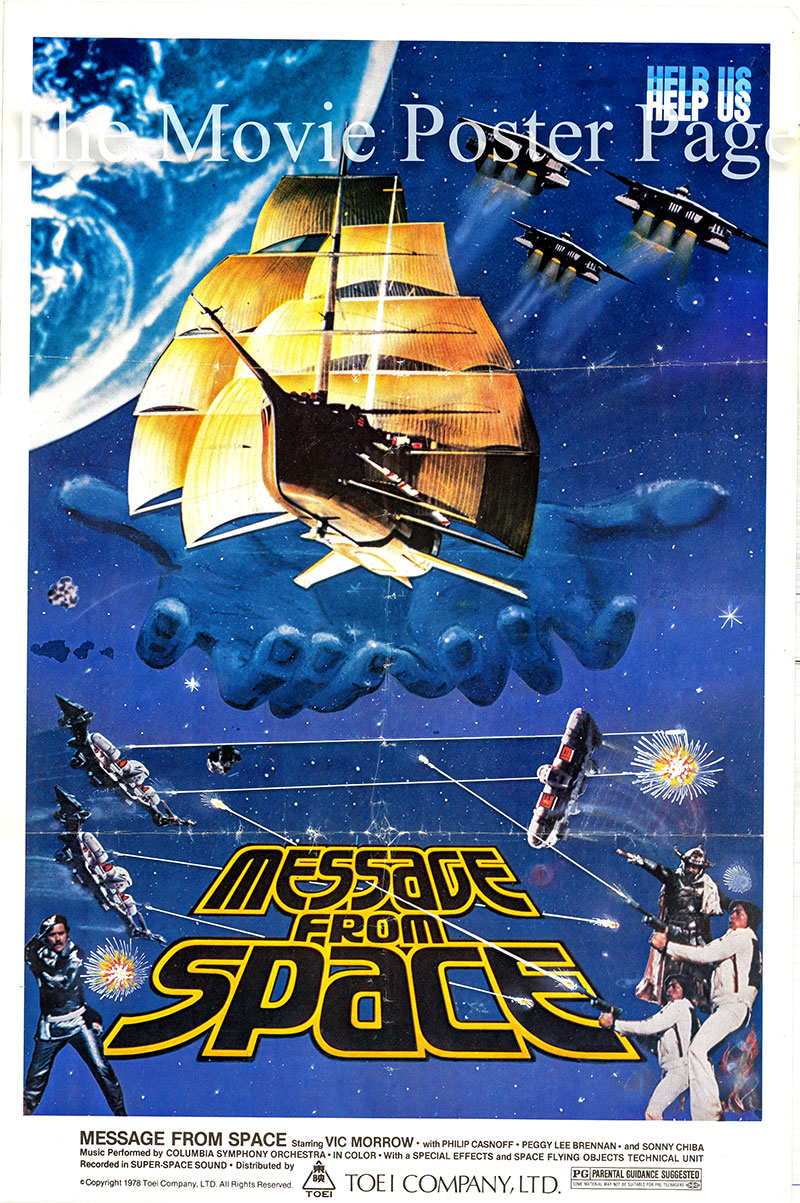 Pictured is an Italian promotional poster for the 1978 Kinji Fukasaku film Message from Space starring Vic Morrow.