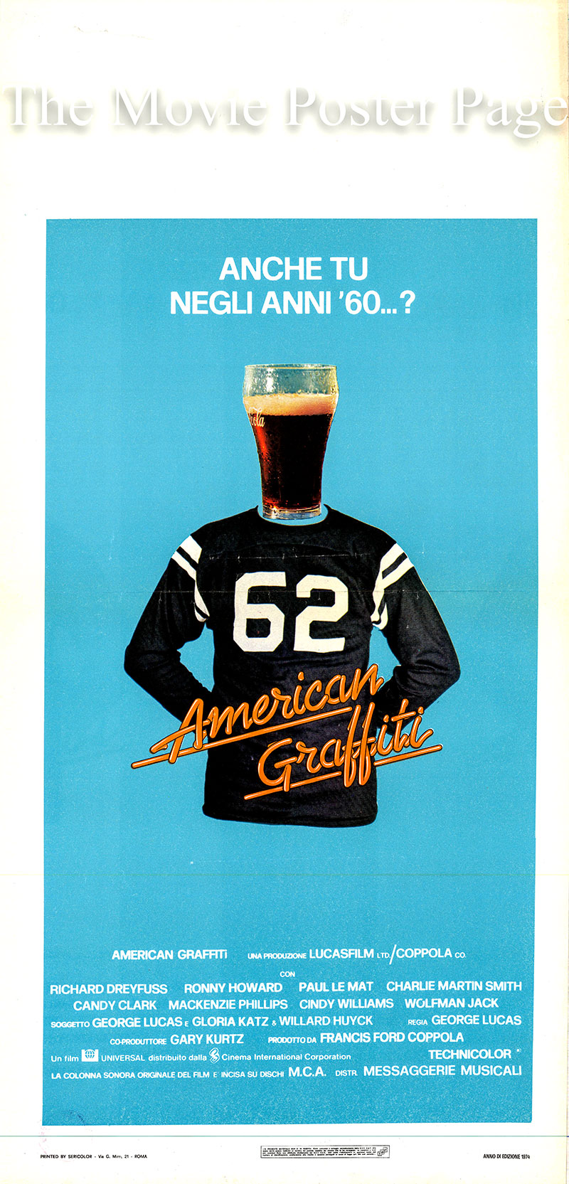 Pictured is an Italian locandina promotional poster for the 1973 George Lucas film American Graffiti written by George Lucas, Gloria Katz and Willard Huyck and starring Richard Dreyfuss as Curt Henderson.