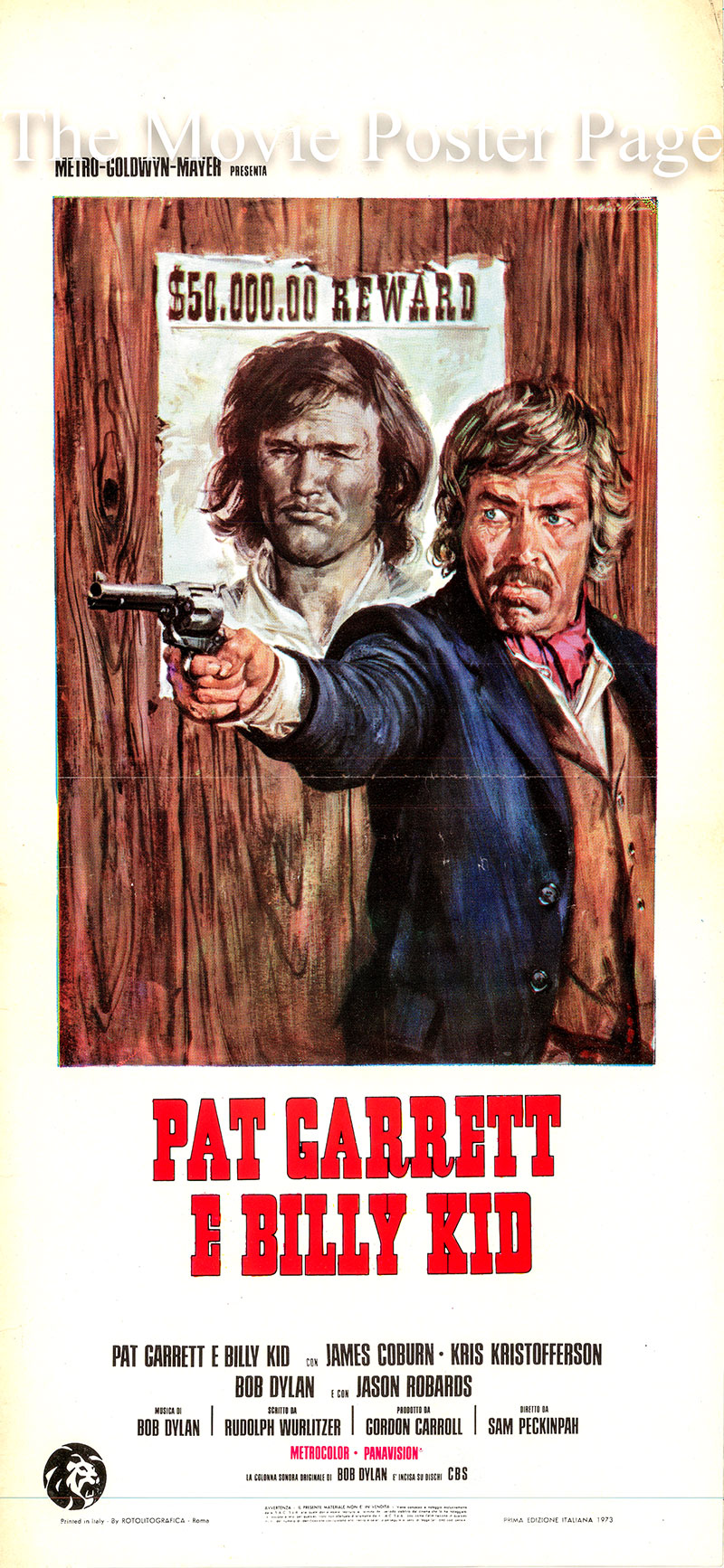 Pictured is an Italian locandina promotional poster for the 1973 Sam Peckinpah film Pat Garrett and Billy the Kid, starring Kris Kristofferson as Billy the Kid.
