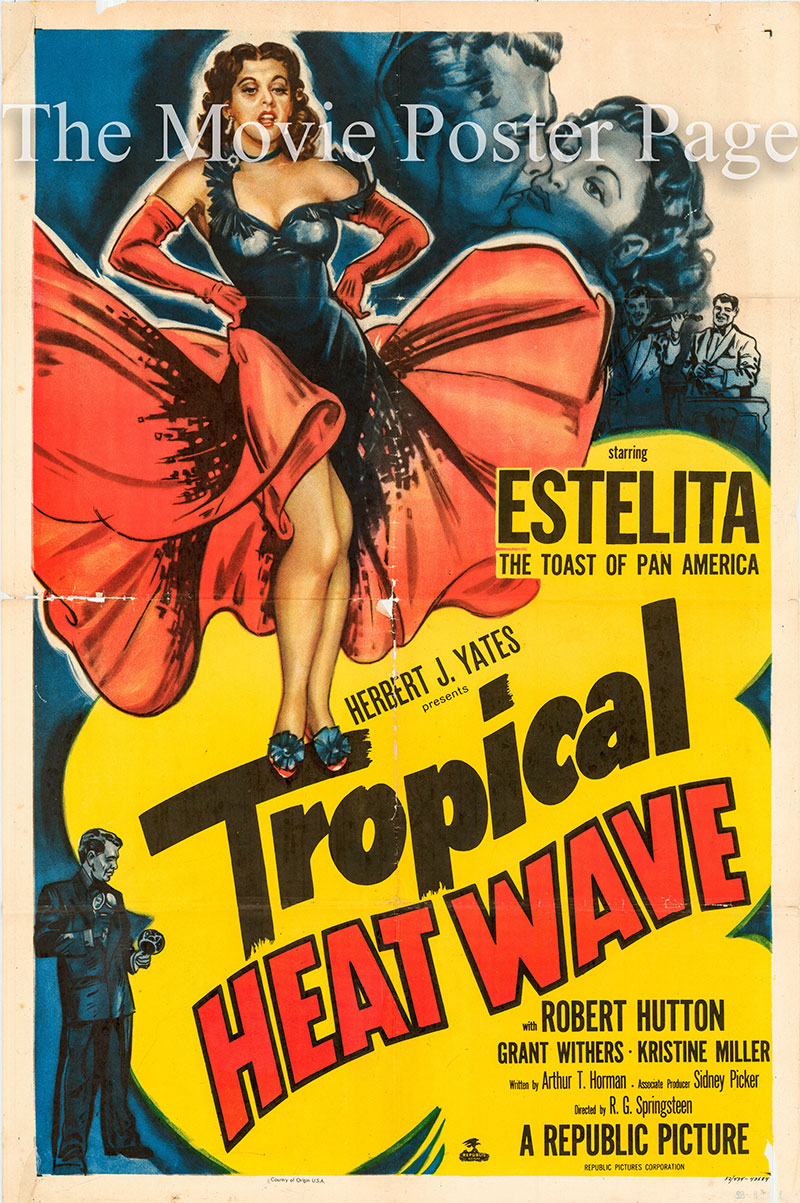 Pictured is a US one-sheet poster for the 1952 R.G. Springsteen film Tropical Heat Wave starring Estelita Rodriguez as Estelita.
