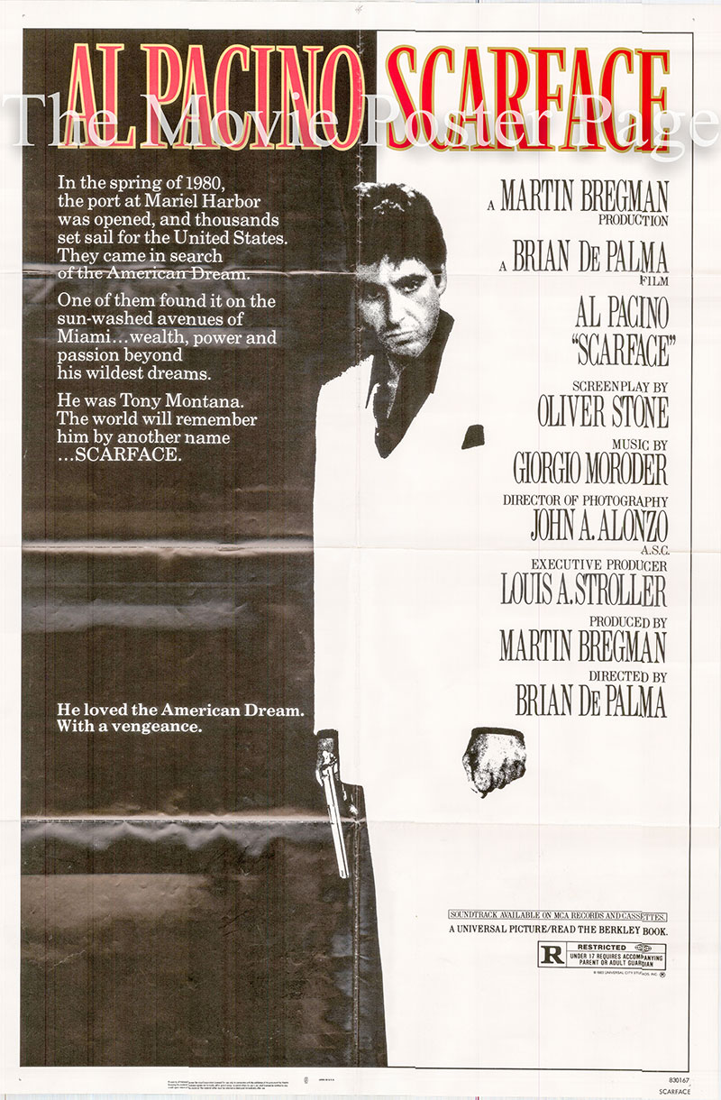Pictured is a US one-sheet poster for the 1983 Brian De Palma film Scarface scarring Al Pacino as Tony Montana.