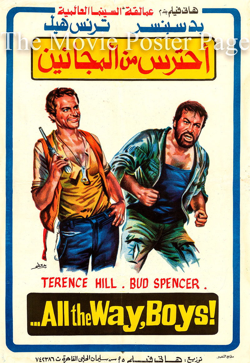 Pictured is an Egyptian promotional poster for the 1972 Giuseppe Colizzi film All the Way Boys, starring Terence Hill.