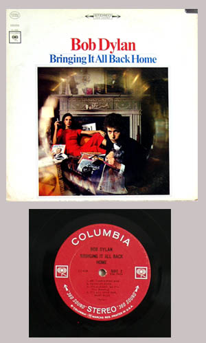 Pictured is a stereo copy of the 1965 Bob Dylan Columbia Records vinyl LP Bringing it all Back Home.