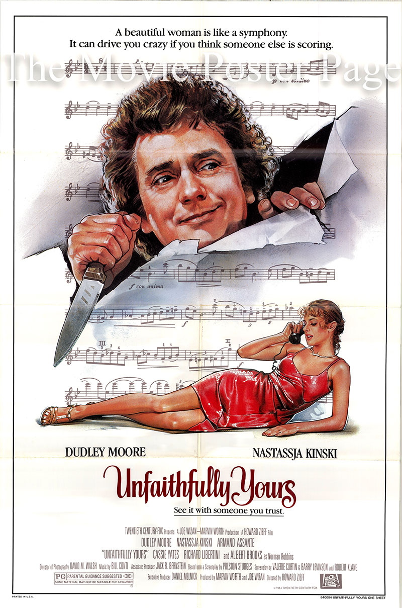 Pictured is a US one-sheet poster for the 1984 Howard Zieff film Unfaithfully Yours starring Dudley Moore as Claude Eastman.