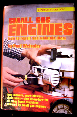 Weissler paul small gas engines how to repair and for Small motor repair near me