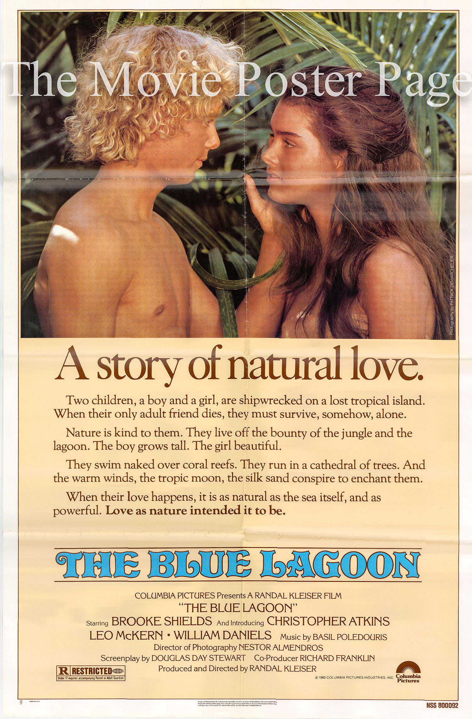 Pictured is a US one-sheet poster for the 1980 Randal Kleiser film B Blue Lagoon starring Brooke Shields as Emmeline.