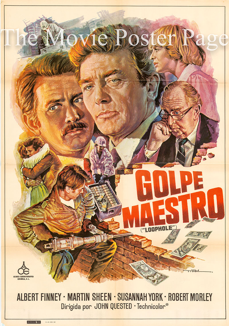 Pictured is a Spanish one-sheet poster for the 1981 John Quested film Loohhole starring Albert Finney.